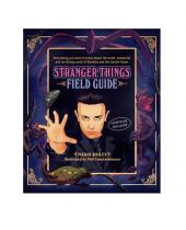 Stranger Things Field Guide