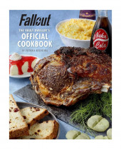 Kuchárka Fallout - The Vault Dwellers Officiall Cookbook