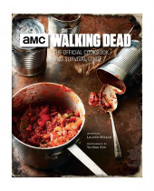 Kuchárka Walking Dead - Official Cookbook and Survival Guide